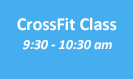 MONDAY 930am CrossFit Class