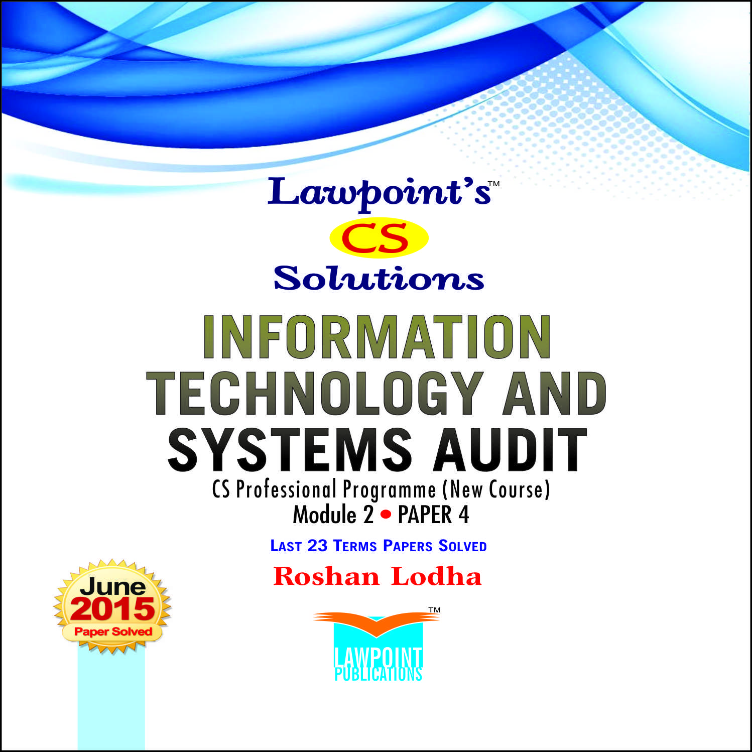 Lawpoint's CS Solutions Information Technology and Systems Audit