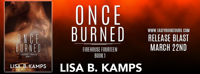 Once Burned by Lisa B Kamps banner