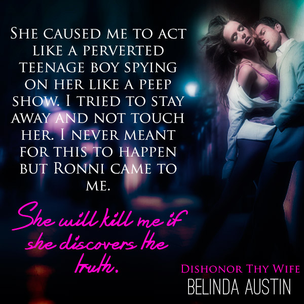 Dishonor Thy Wife by Belinda Austin teaser 1