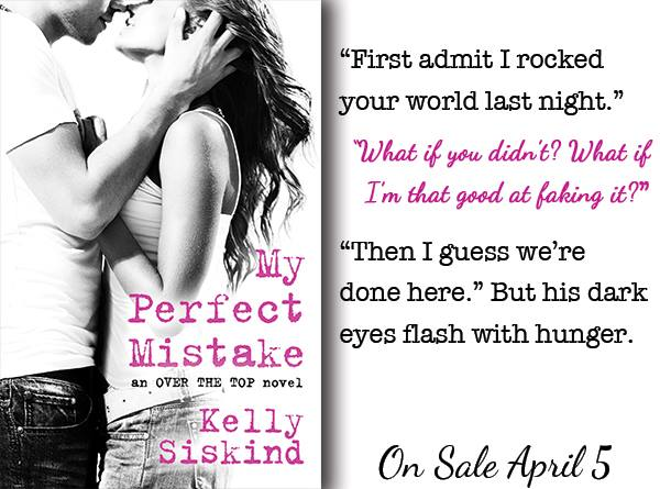 My Perfect Mistake by Kelly Siskind teaser
