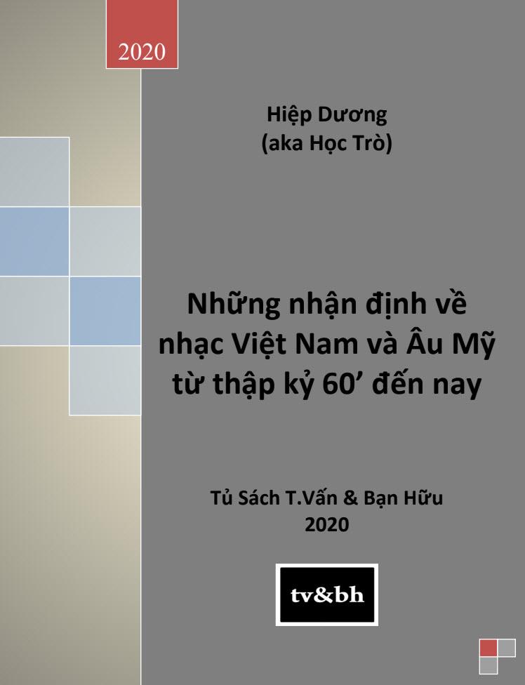Những Nhận Định Về Nhạc Việt Nam Và Âu Mỹ Từ Thập Kỷ 60 Tới Nay