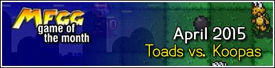 [Image: ToadsVsKoopas_GOTMBanner.png?dl=0]