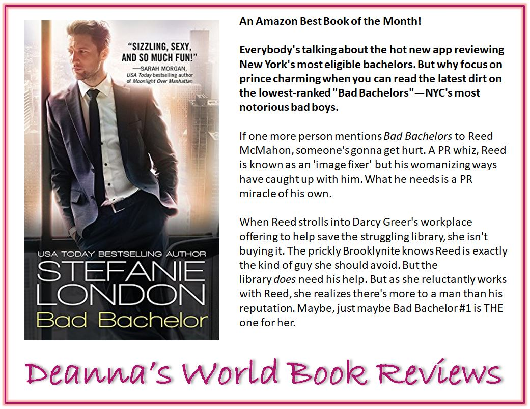 Bad Bachelor by Stefanie London blurb