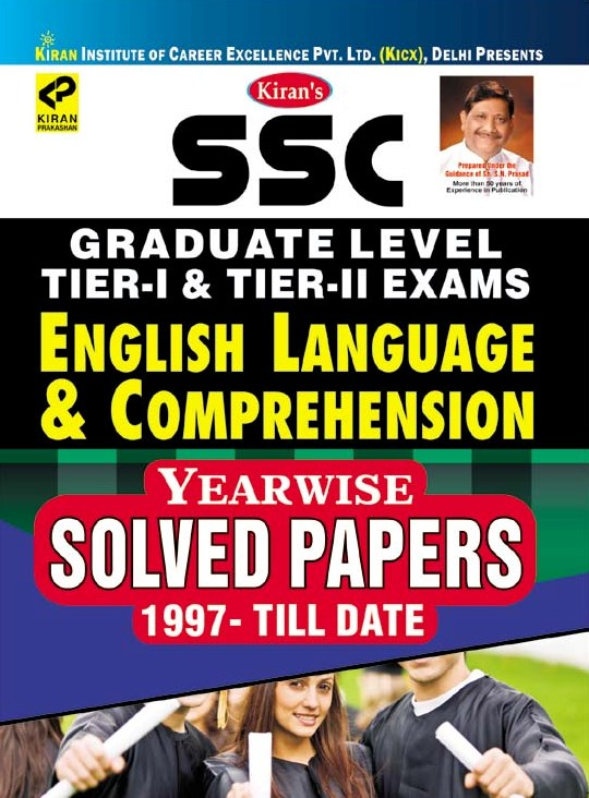 Kiran SSC Graduate Level Tier I & Tier II Exams English Language & Comprehension Yearwise Solved Papers English (2684)