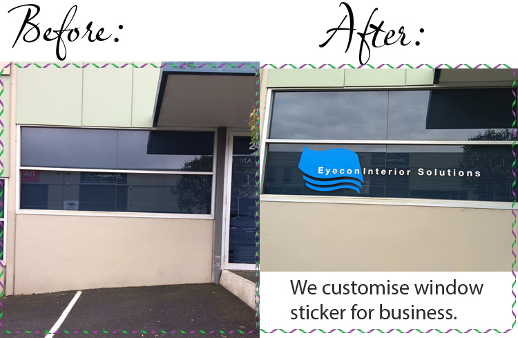 We customise make window stickers, shop signages for business.