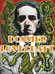 Dossier Lovecraft
