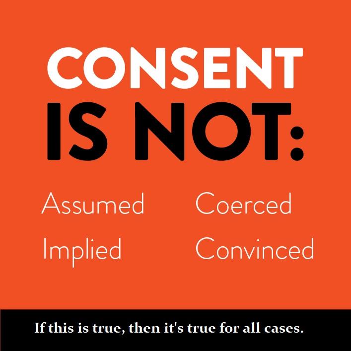 [Image: consent%20is%20not%20%5Bmsg%20med%5D.jpg?dl=0]