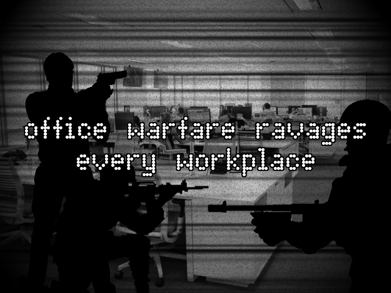 [Image: 3%20office%20warfare.png]