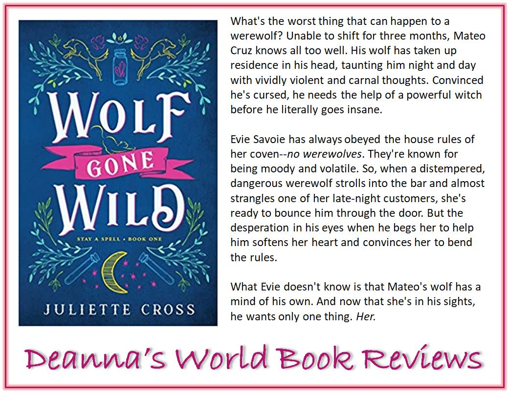 Wolf Gone Wild by Juliette Cross blurb