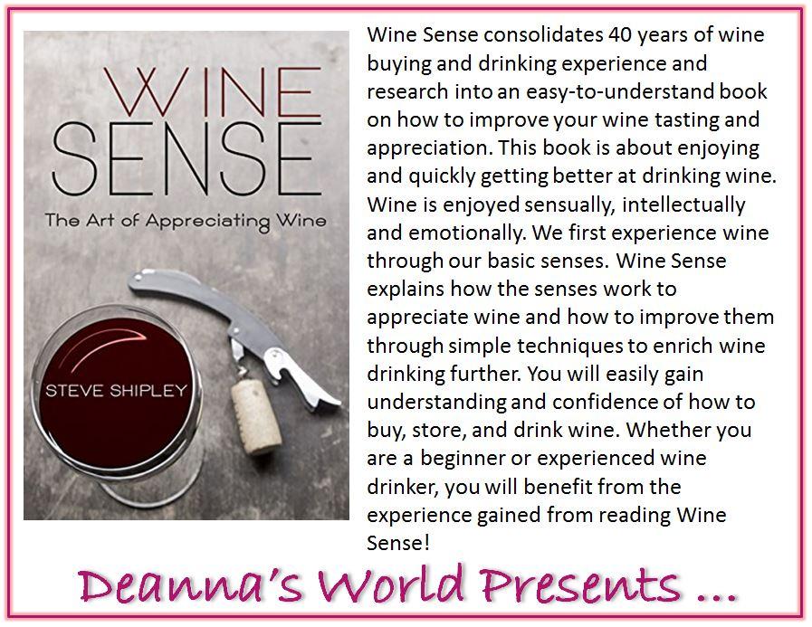 Wine Sense by Steve Shipley