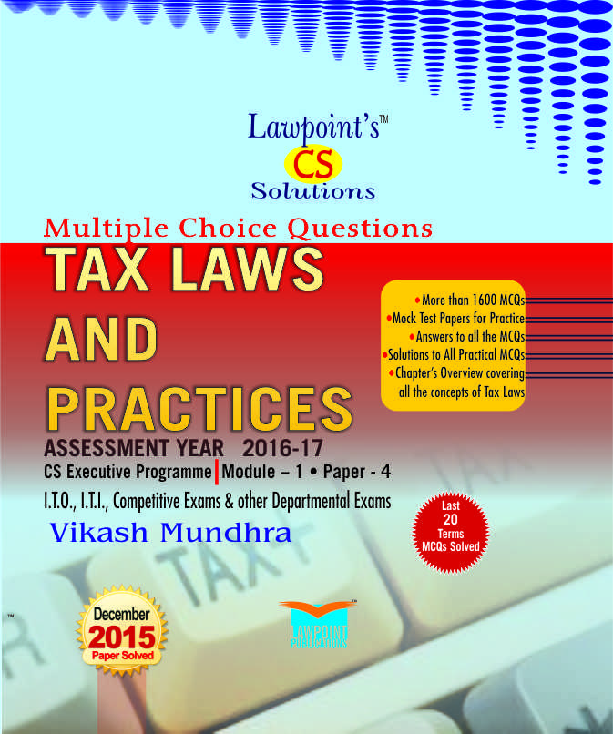 Lawpoint's CS Solutions Tax Laws and Practice A.Y. 2016-17