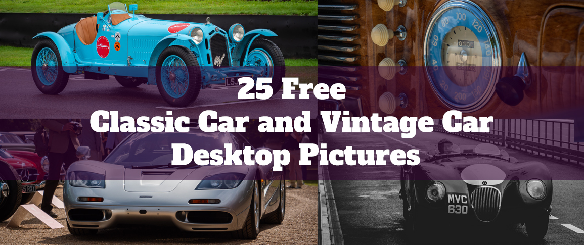25 Free Classic Car and Vintage Car Desktop Pictures from Take to the Road