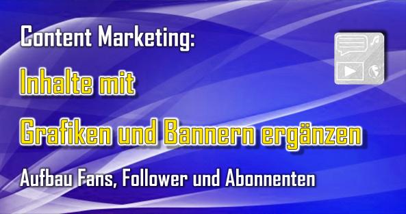 Durch Ergänzung von Bannern, Grafiken und anderen Elementen auf den Inhaltsseiten lassen sich Fans, Follower, Abonennten und Reichweite aufbauen.