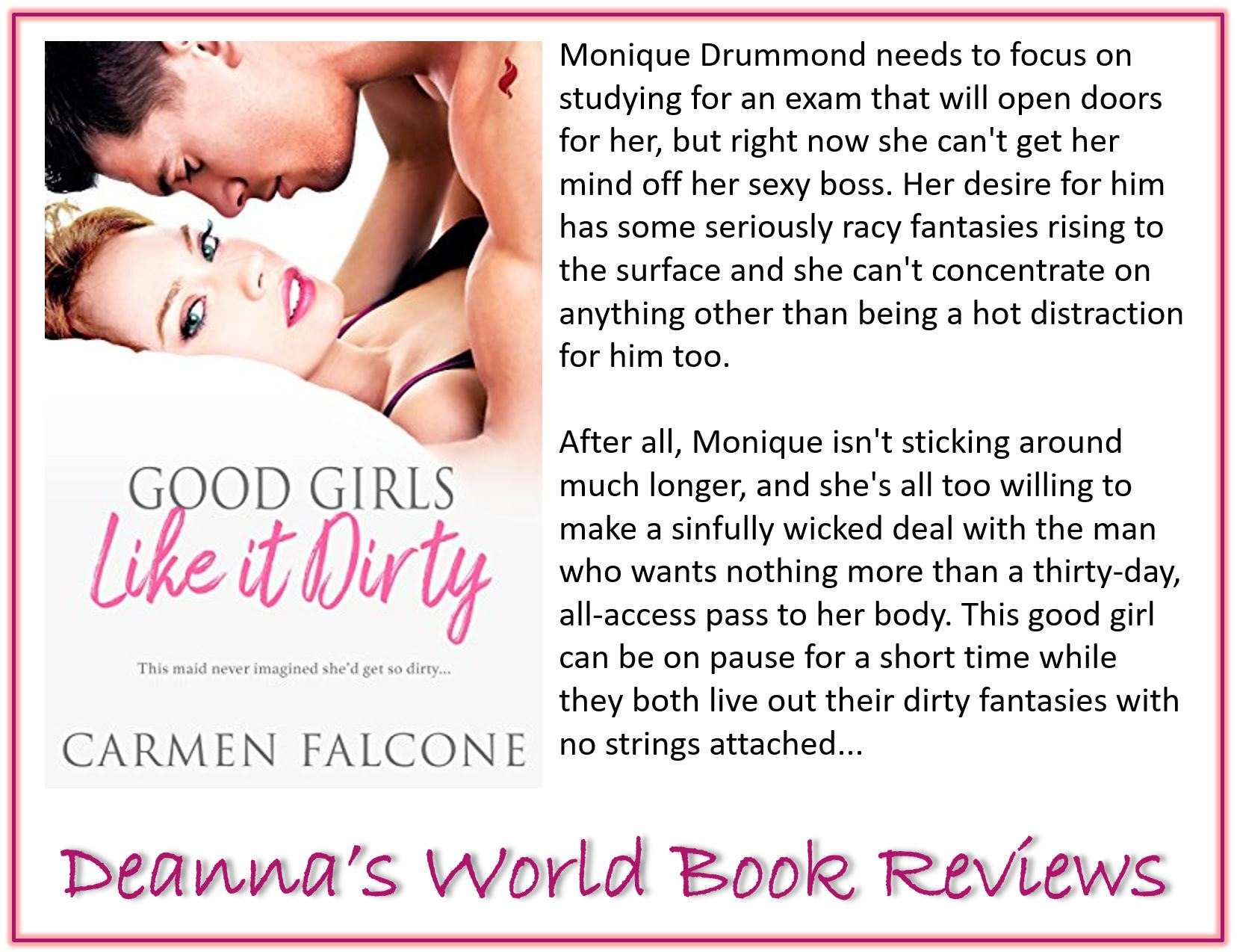 Good Girls Like It Dirty by Carmen Falcone blurb