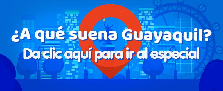 A qué suena Guayaquil