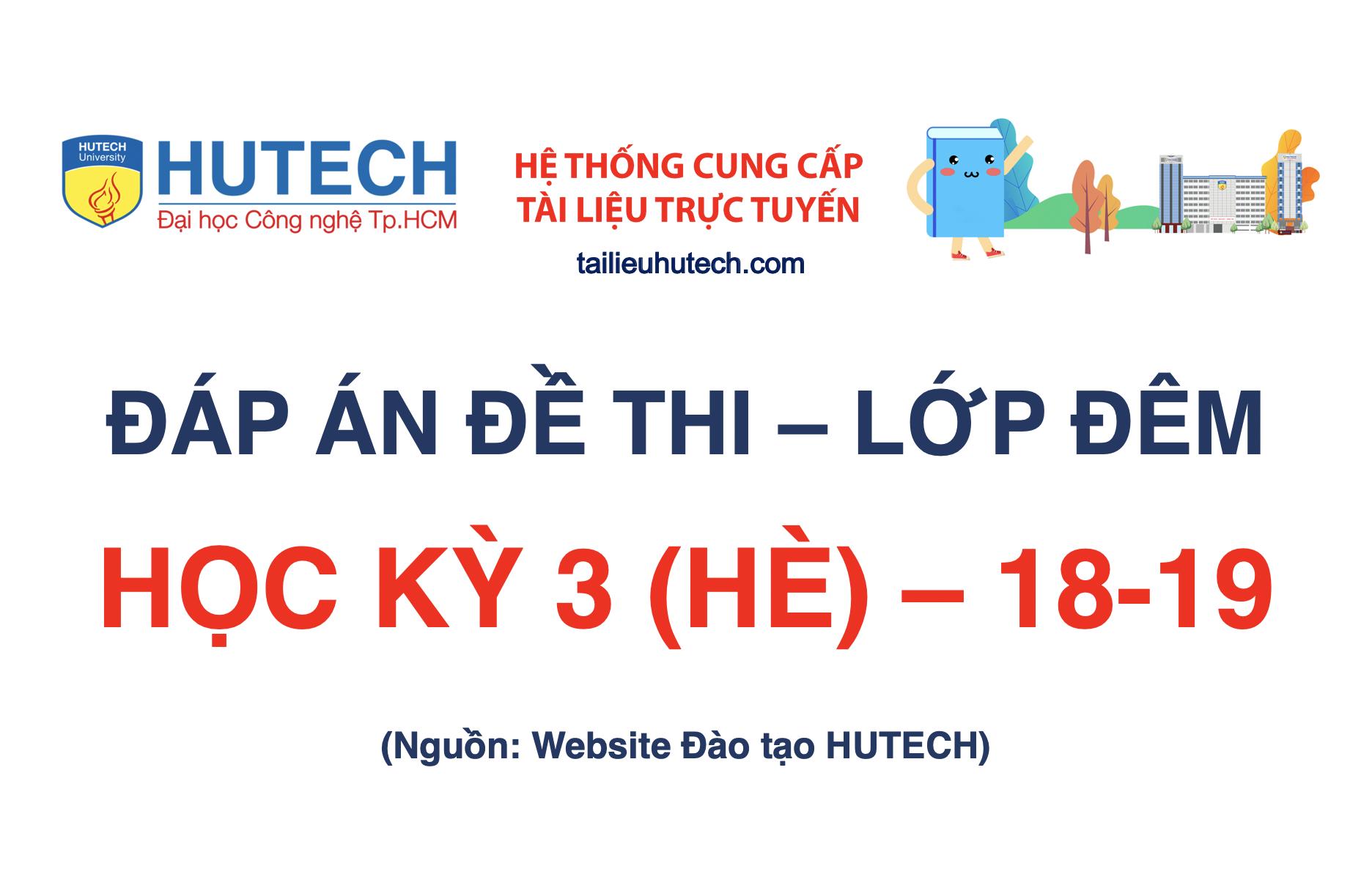 Đáp án HK 3 (HÈ) năm học 2018-2019_Lớp đêm