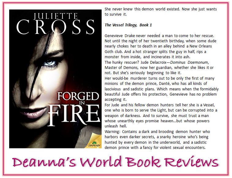 Forged In Fire by Juliette Cross blurb