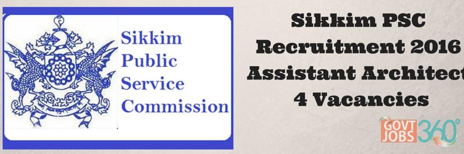 Sikkim PSC Recruitment 2016 Assistant Architect 4 Posts Application Form