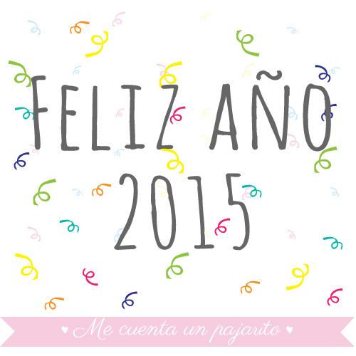 Me cuenta un pajarito Feliz año 2015, Happy New Year!!!