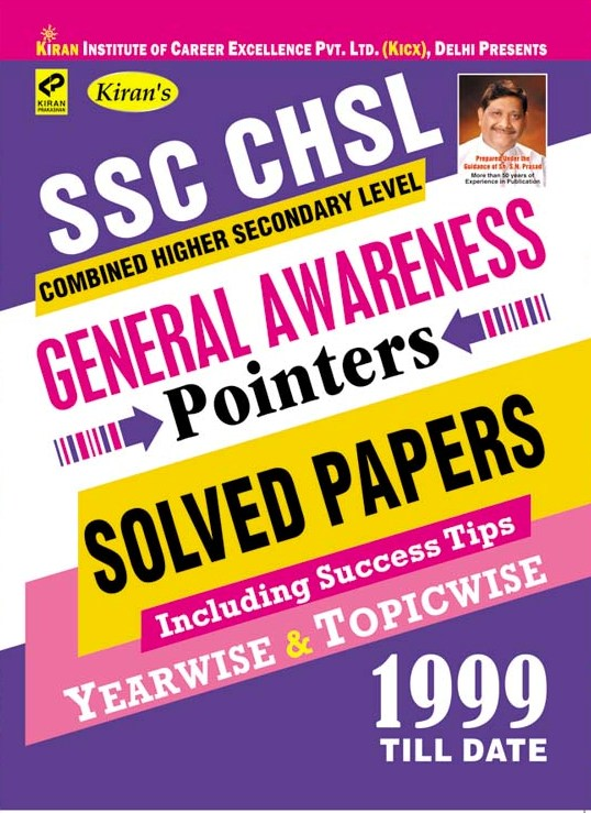 KIRAN'S SSC CHSL GENERAL AWARENESS POINTERS YEARWISE & TOPICWISE 1999–TILL DATE - ENGLISH(2589)