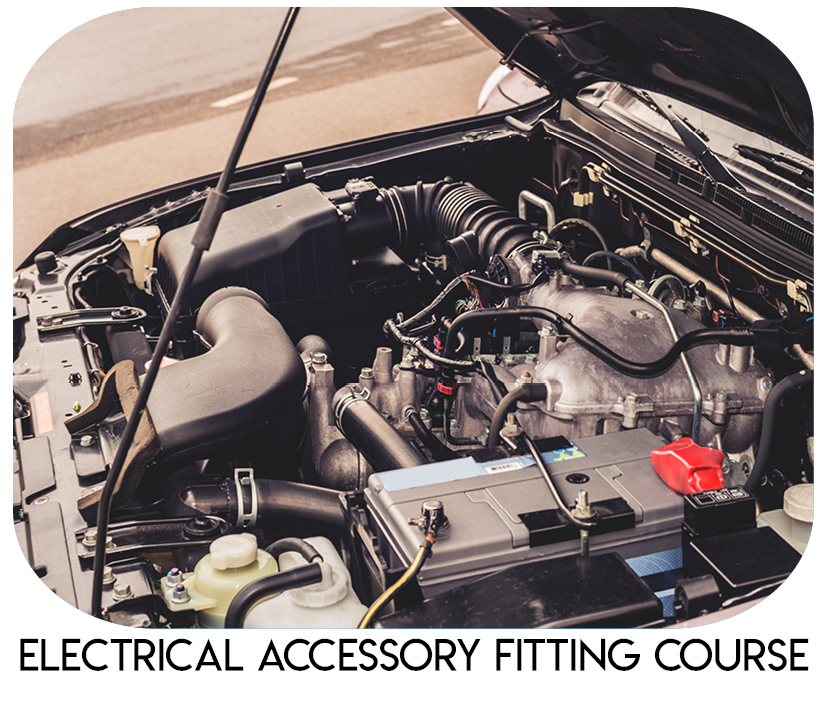 Electrical Accessory Fitting Course