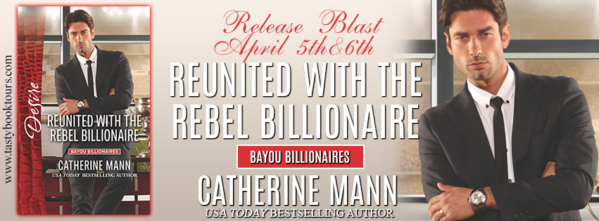 Reunited with the Rebel Billionaire banner