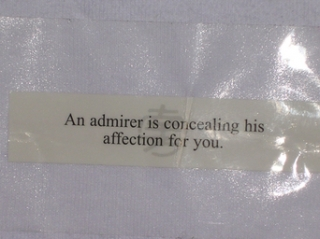 An admirer is concealing his affection for you.