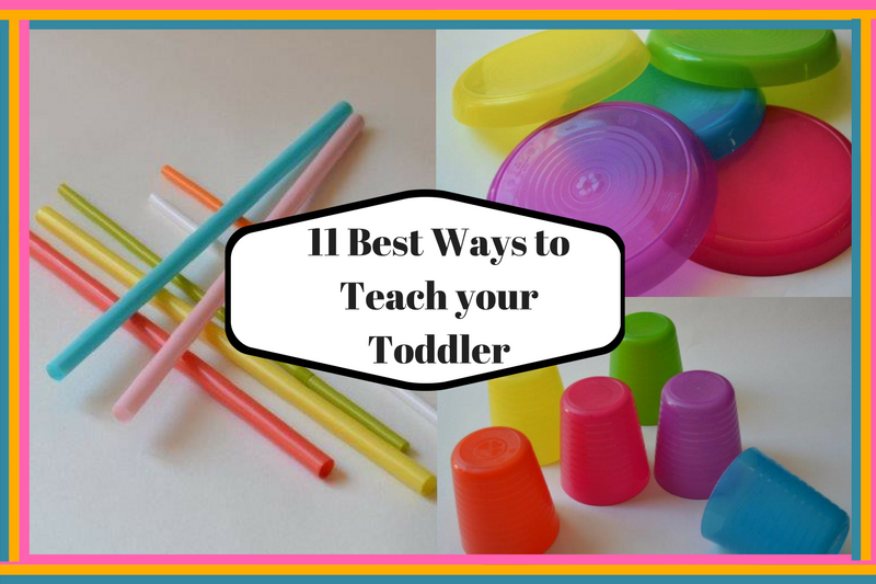 How To Raise An Early Learner : 11 Best Ways To Teach Your Toddler