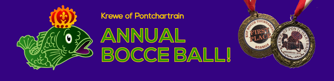Krewe of Pontchartrain Annual Bocce Ball!