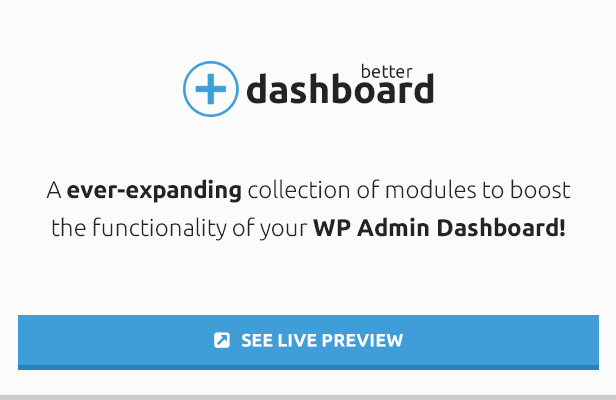 Better Dashboard - The Ultimate WP Admin Enhancer