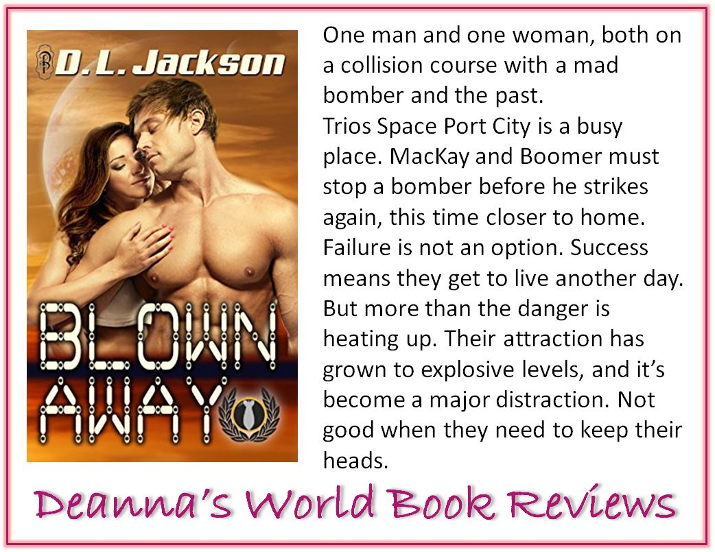 Blown Away Detonate by DL Jackson blurb