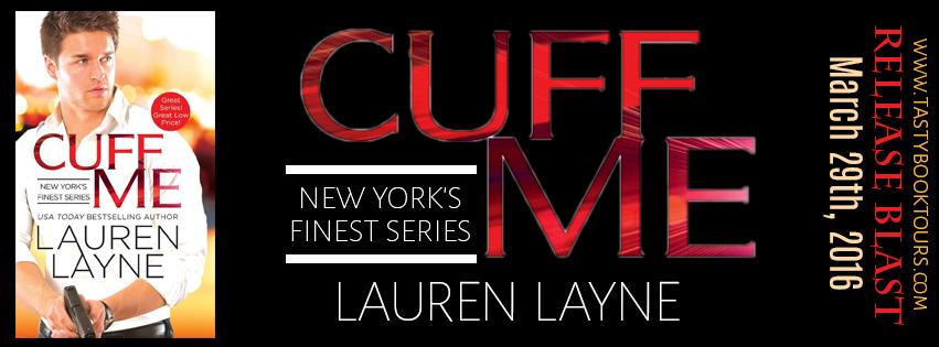 Cuff Me by Lauren Layne banner
