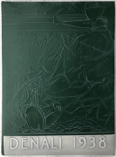 For sale: original 1938 University of Alaska                 Fairbanks Denali College Yearbook.