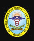 Saheed Laxman Nayak Medical College and Hospital, Koraput