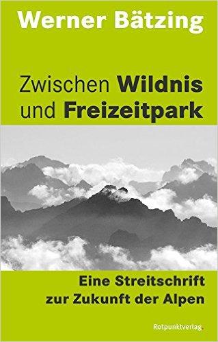 Zwischen Wildnis und Freizeitpark Zwischen Wildnis und Freizeitpark