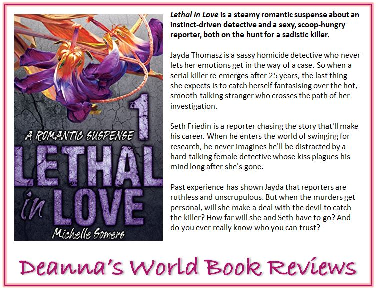 Lethal In Love by Michelle Somers blurb