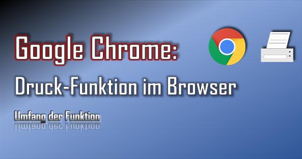 Die Druck-Funktion im Google Chrome überzeugt mit zahlreiche Einstellungen und Optionen.