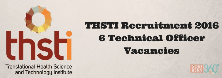 THSTI Recruitment 2016 Notification 6 Technical Officer Posts