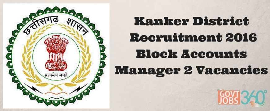 Kanker District Recruitment 2016 Walkin for Block Accounts Manager 2 Posts