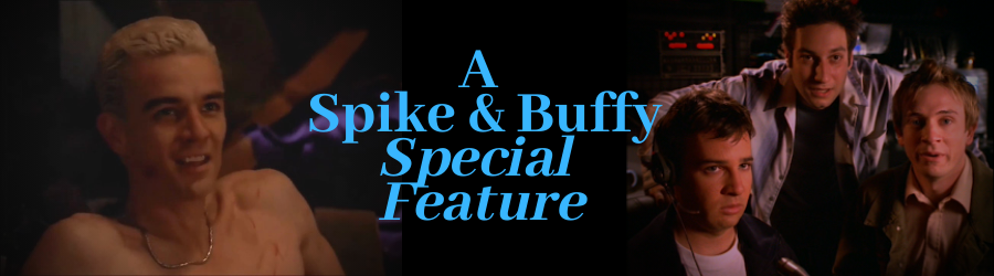 A Spike and Buffy Special Feature