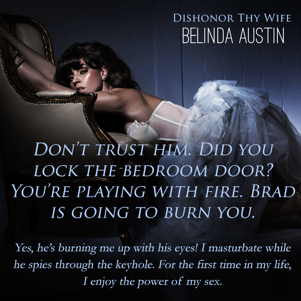 Dishonor Thy Wife by Belinda Austin teaser 2
