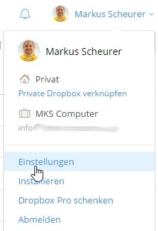 Die Sicherheitsfunktionen in Dropbox sind über das Menü - nach Klick auf den Benutzernamen rechts oben - in den Einstellungen zu finden.