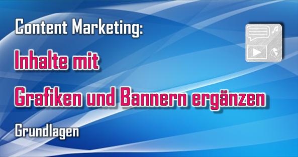 Banner, Grafiken und andere Ergänzungen können Inhalte interessanter machen und den Verkauf von Produkten fokussieren, die Gewinnung von Fans, Followern und Abonnenten fördern und weitere Vorteile bringen.