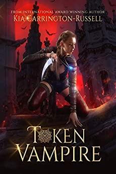 Token Vampire by Kia Carrington-Russell