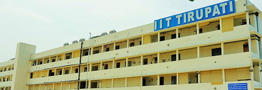 IIT (Indian Institute Of Technology), Tirupati