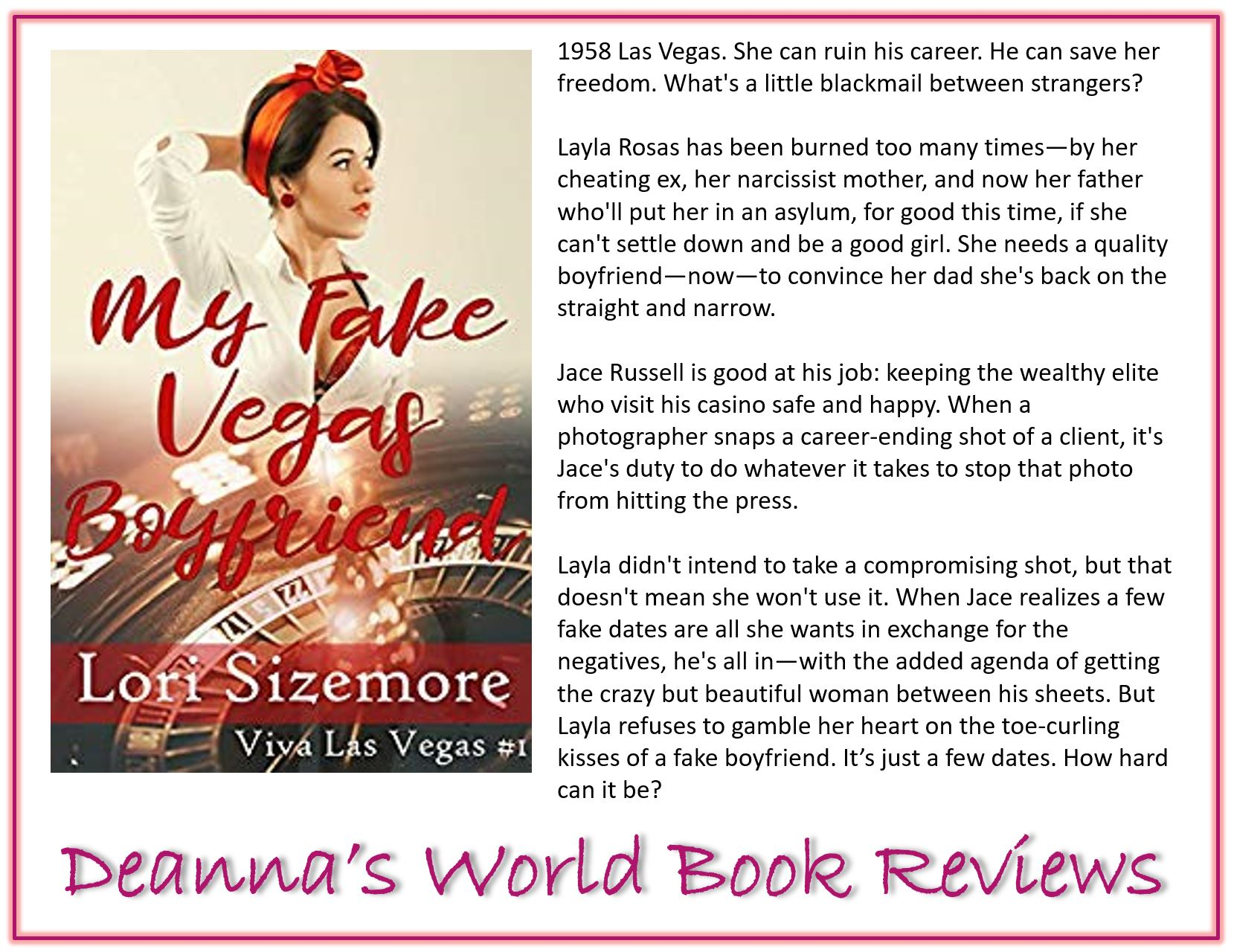 My Fake Vegas Boyfriend by Lori Sizemore blurb