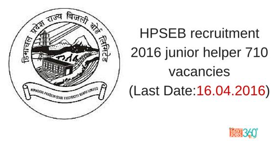 HPSEB recruitment 2016 junior helper 710 vacancies