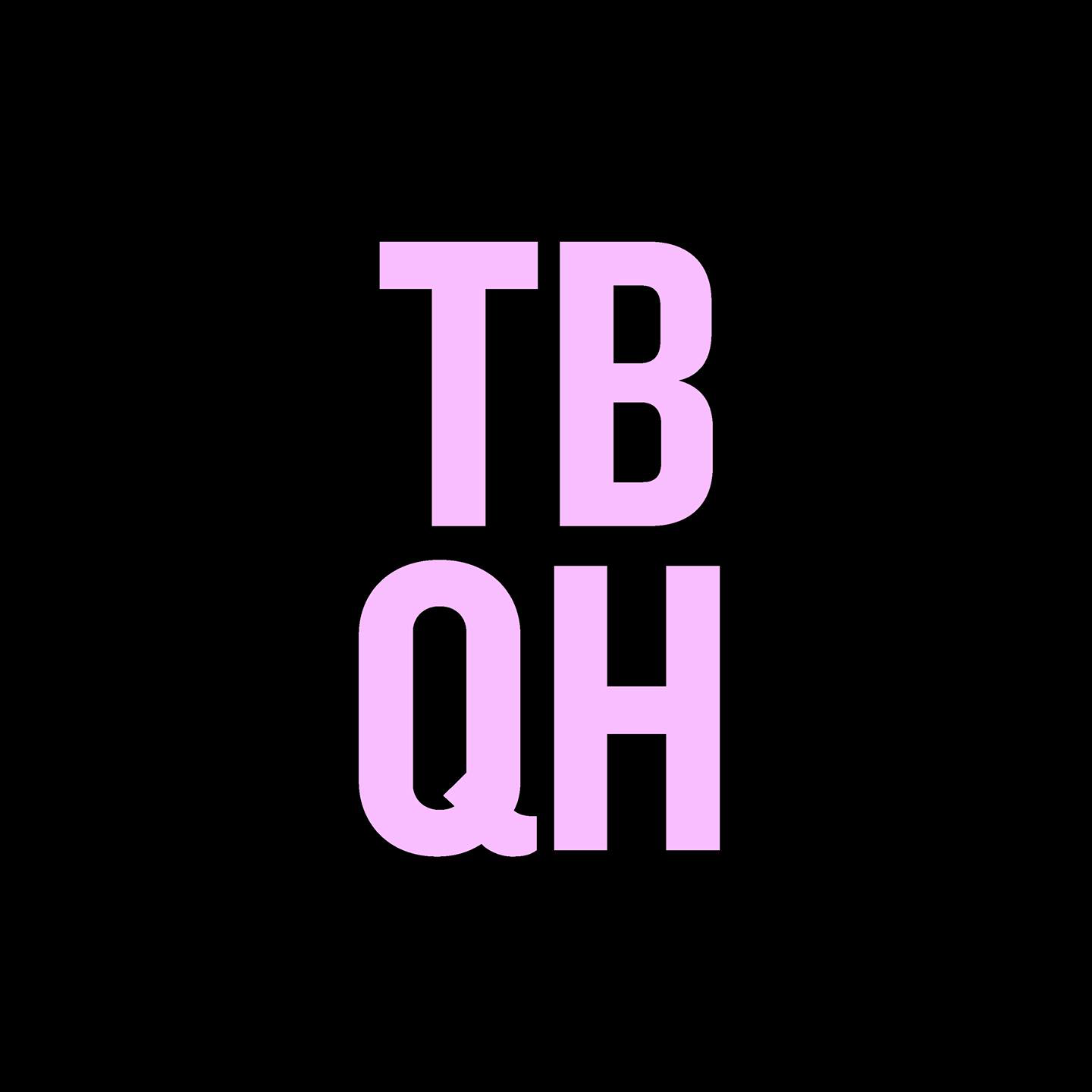 TBQH: The Newest Podcast