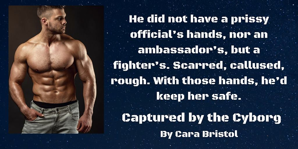 Captured by the Cyborg by Cara Bristol teaser